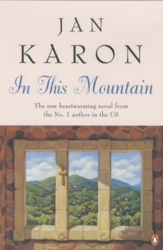 In This Mountain (The Mitford years) By Jan Karon