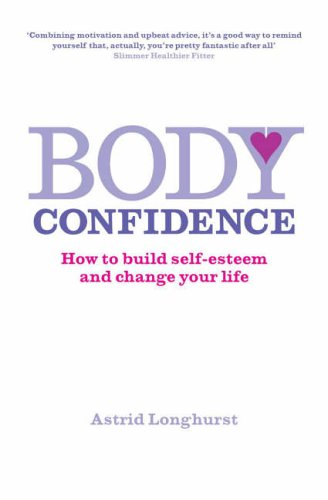 Body Confidence By Astrid Longhurst