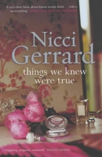 Things We Knew Were True By Nicci Gerrard