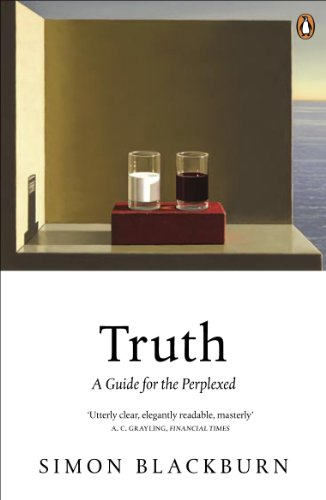 Truth: A Guide for the Perplexed by Simon Blackburn