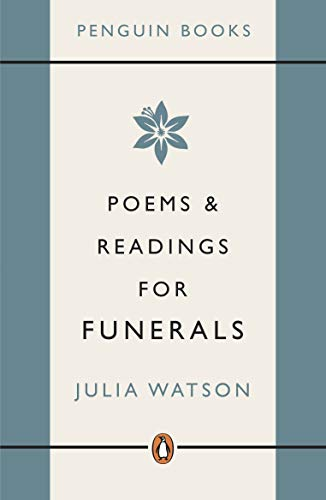 Poems and Readings for Funerals by Julia Watson