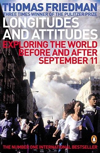 Longitudes and Attitudes By Thomas L. Friedman