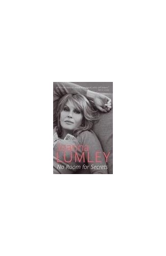 No Room for Secrets By Joanna Lumley