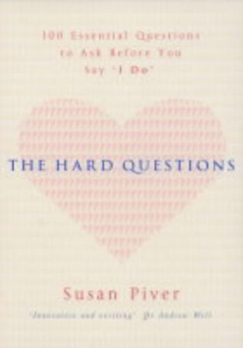 The Hard Questions By Susan Piver
