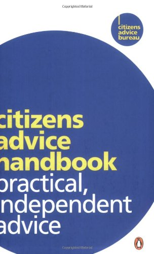 Citizens Advice Handbook: Practical, Independent Advice