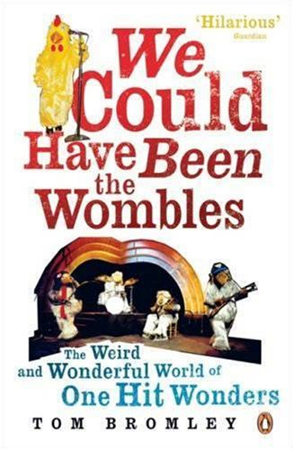 We Could Have Been the Wombles By Tom Bromley