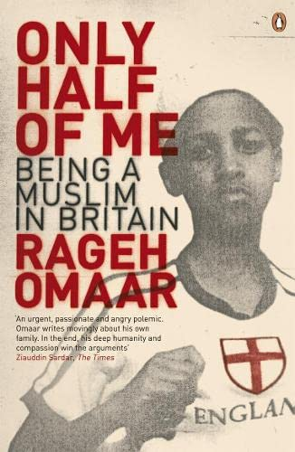 Only Half of Me By Rageh Omaar