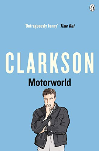 Motorworld by Jeremy Clarkson