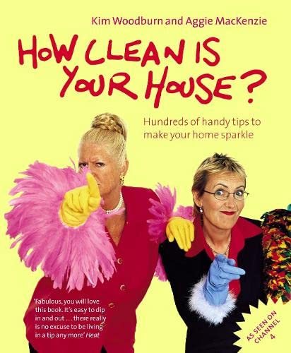 How Clean is Your House? By Aggie MacKenzie