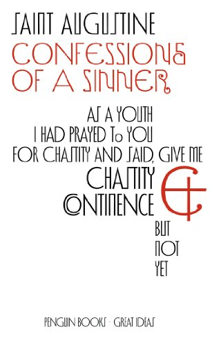 Confessions of a Sinner By Saint Augustine