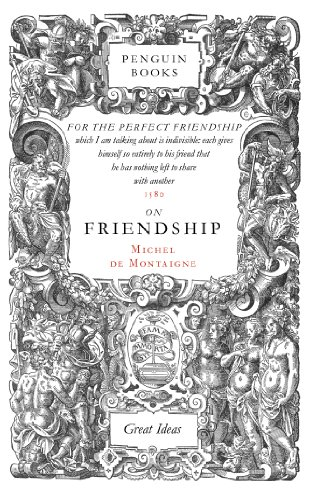 Penguin Great Ideas : On Friendship By Michel de Montaigne
