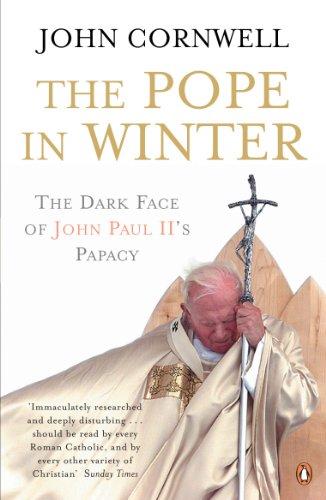 The Pope in Winter By John Cornwell