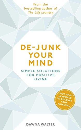 De-junk Your Mind By Dawna Walter