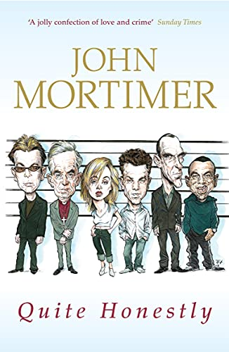 Quite Honestly By Sir John Mortimer