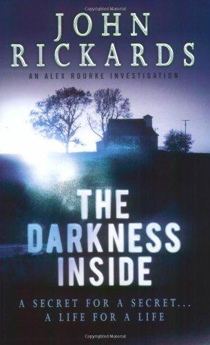 The Darkness Inside By John Rickards