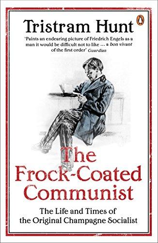The Frock-Coated Communist von Tristram Hunt