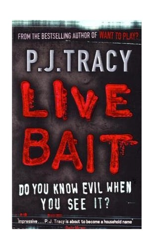Live Bait (EE) By P. J. Tracy