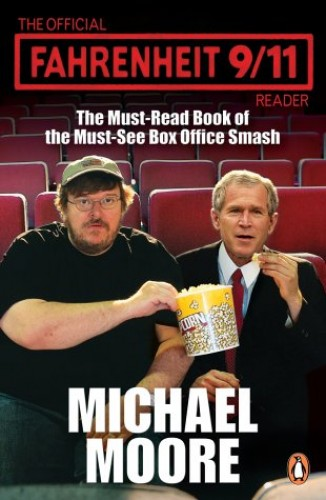fahrenheit 911 michael moore essay Did michael moore's fahrenheit 9/11 offer michael moore fahrenheit 9/11 review - convinced by entertainment updated on i wrote the above essay for an english.