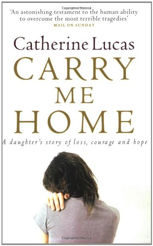 Carry Me Home By Catherine Lucas