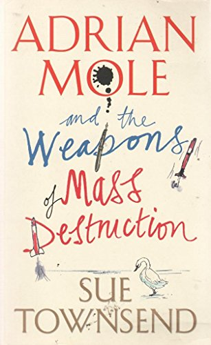 Adrian Mole and The Weapons of Mass Destruction (OM) By Sue Townsend