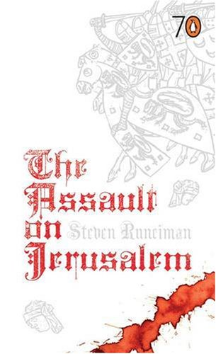 The Assault on Jerusalem: Pocket Penguins (Pocket Penguins 70's) By Steven Runciman