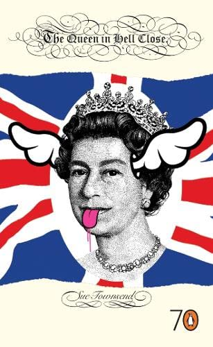 The Queen in Hell Close By Sue Townsend