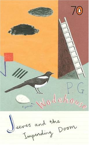 Jeeves and the Impending Doom By P. G. Wodehouse