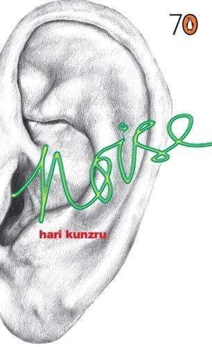 Noise By Hari Kunzru