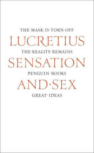 Sensation and Sex By Lucretius