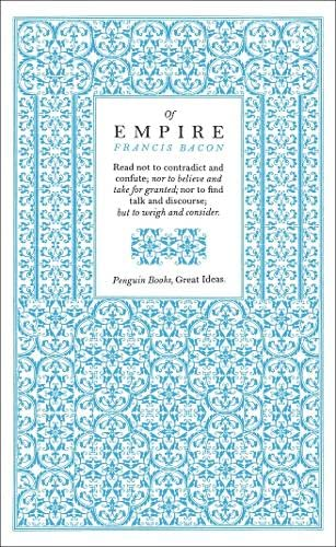 Of Empire (Penguin Great Ideas) By Francis Bacon