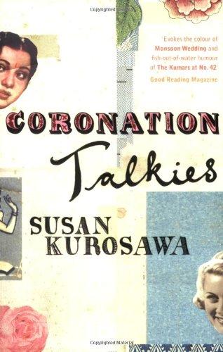 Coronation Talkies By Susan Kurosawa