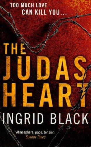 The Judas Heart By Ingrid Black