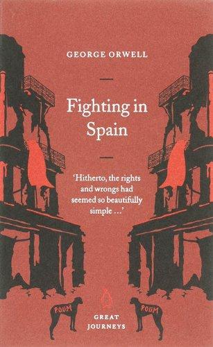 Fighting in Spain By George Orwell