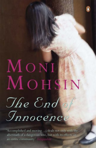 The End Of Innocence By Moni Mohsin