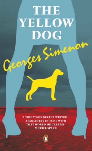 The Yellow Dog (Penguin Red Classics) By Georges Simenon