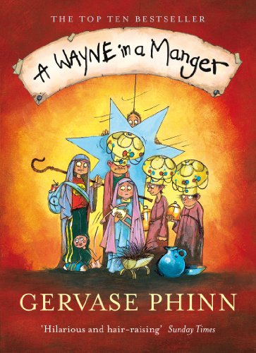 A Wayne in a Manger By Gervase Phinn