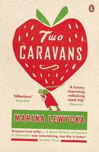Two Caravans By Marina Lewycka