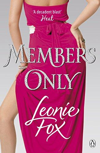 Members Only By Leonie Fox