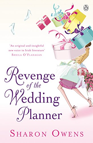 Revenge of the Wedding Planner By Sharon Owens