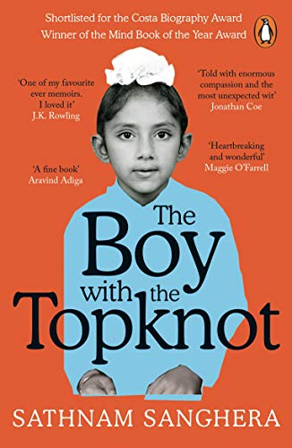 The Boy with the Topknot: A Memoir of Love, Secrets and Lies in Wolverhampton by Sathnam Sanghera