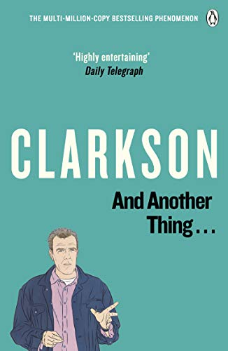 And Another Thing By Jeremy Clarkson