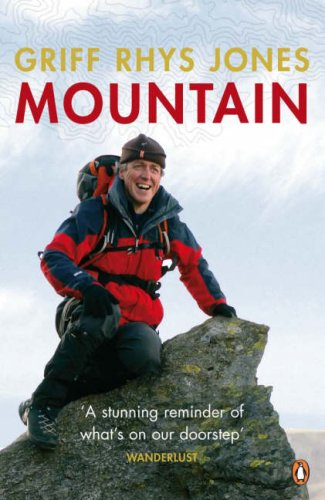 Mountain: Exploring Britain's High Places by Griff Rhys-Jones