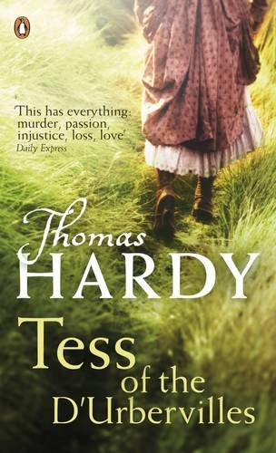 Tess of the D'Urbervilles (Penguin Classics) By Thomas Hardy