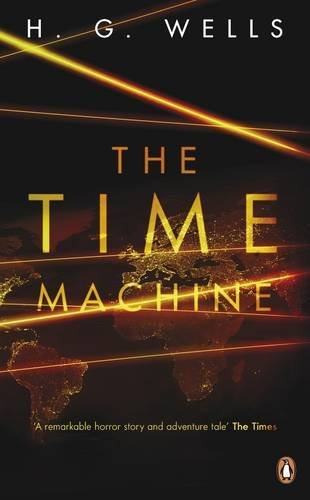 "The ""Time Machine"" By H. G. Wells"