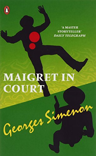 Maigret in Court (Penguin Red Classics) By Georges Simenon