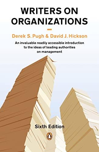 Writers on Organizations by Derek Salman Pugh