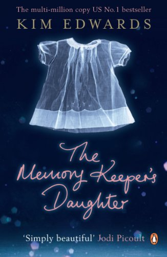 The Memory Keeper's Daughter (Penguin by Hand) By Kim Edwards