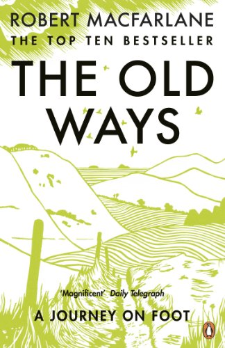Old Ways By Robert Macfarlane