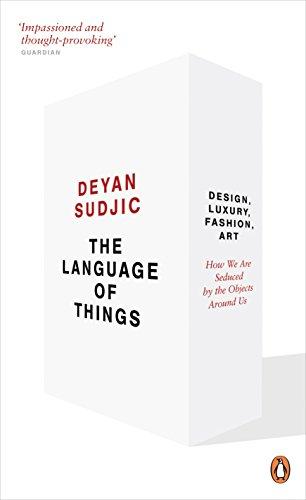 The Language of Things By Deyan Sudjic