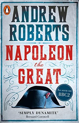 Napoleon the Great von Andrew Roberts